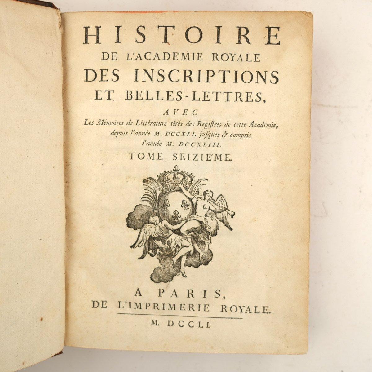 Histoire de l'Académie Royale des Inscriptions et Belles-Lettres